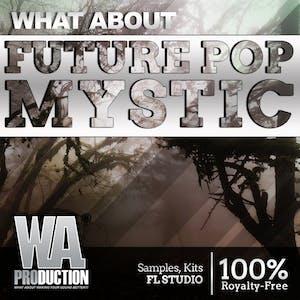 Future Pop MYSTIC