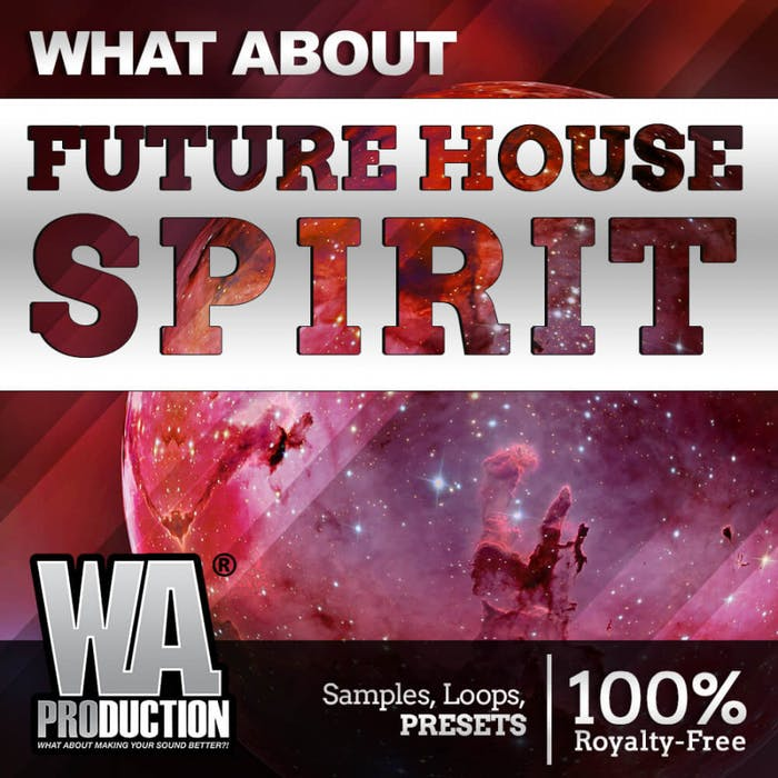 Future House Spirit | W  A  Production