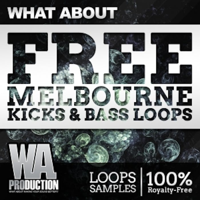 Free Melbourne Kicks & Bass Loops | W  A  Production