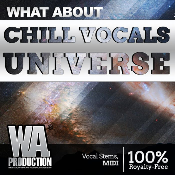 Chill Vocals Universe | W  A  Production