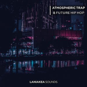 Atmospheric Trap & Future Hip Hop