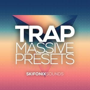 Trap Massive Presets