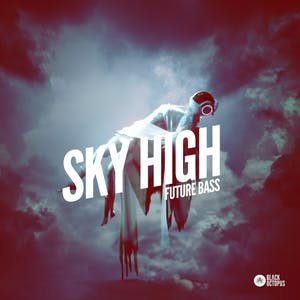 Sky High Future Bass