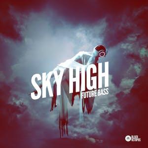 Sky High Future Bass