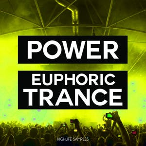 HighLife Samples Power Euphoric Trance