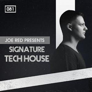 Joe Red Presents Signature Tech House