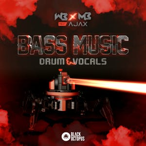 WB x MB ft Ajax - Bass Music Drum and Vocals
