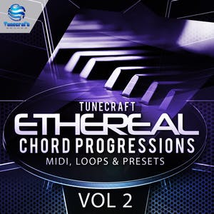 Ethereal Chord Progressions Vol.2