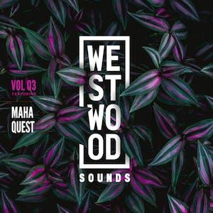 Westood Sounds Vol 3 - Maha Quest