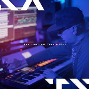 Teka - Rhythm trap & Soul
