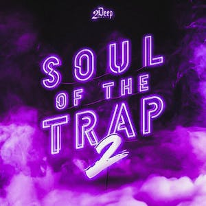 Soul Of The Trap 2