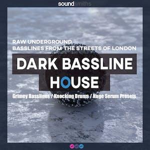 Dark Bassline House
