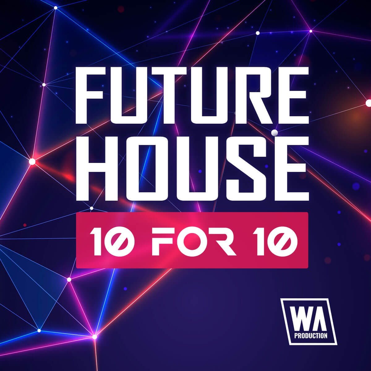 $10 | Future House 10 For 10