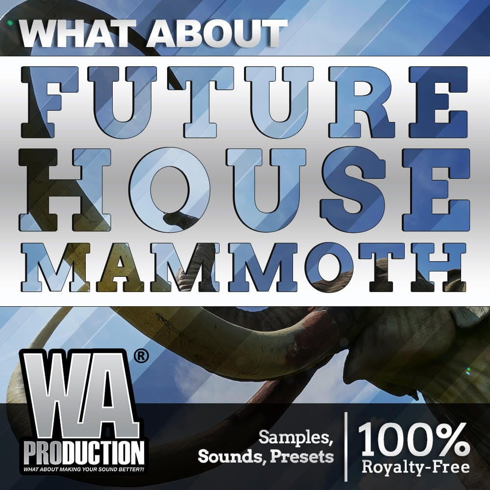 HOT SOUNDS | Future House Mammoth