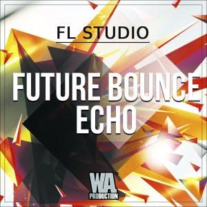 Future Bounce Echo