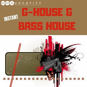 Instant G-House & Bass House