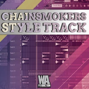 Track from Scratch: The Chainsmokers Style