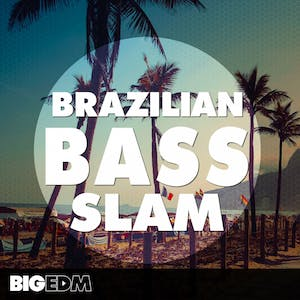Brazilian Bass Slam