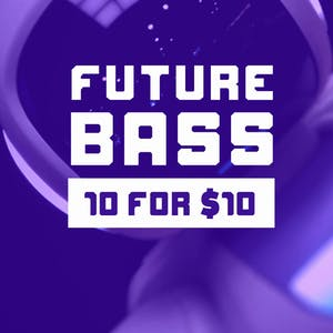 Future Bass 10 For 10