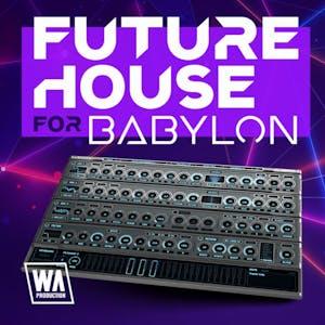 Future House For Babylon