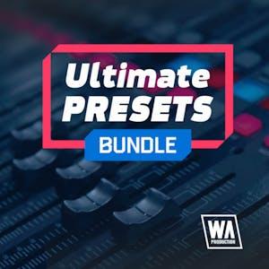 Ultimate Presets Bundle