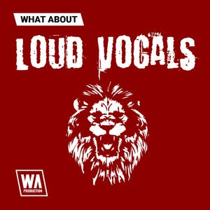 Loud Vocals