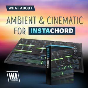 Ambient & Cinematic For InstaChord