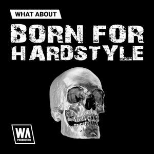 Born for Hardstyle