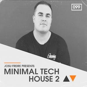 Josu Freire Presents Minimal Tech House 2