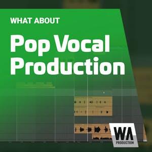 Pop Vocal Production