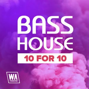 Bass House 10 For 10