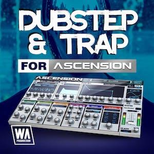 Dubstep & Trap For Ascension
