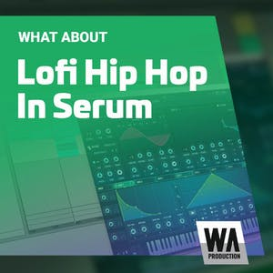 Lofi Hip Hop In Serum