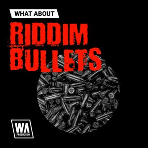 Riddim Bullets