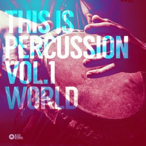 This Is Percussion Vol 1 - World