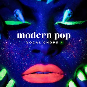 Modern Pop Vocal Chops