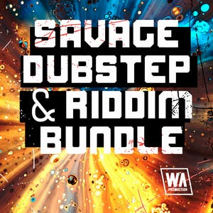 Savage Dubstep & Riddim Bundle