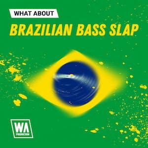 Brazilian Bass Slap