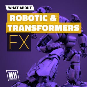 Robotic & Transformers FX