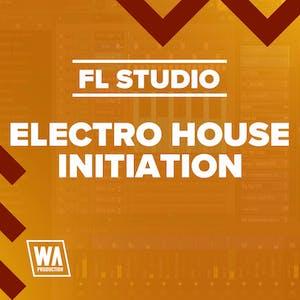 Electro House Initiation