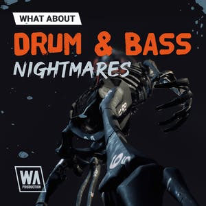 Drum & Bass Nightmares