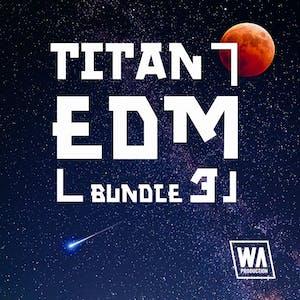 Titan EDM Bundle 3