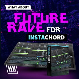 Future Rave For InstaChord