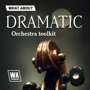 Dramatic Orchestra Toolkit