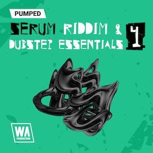 Pumped Serum Riddim & Dubstep Essentials 4