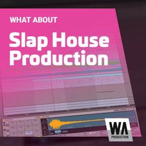 Slap House Production