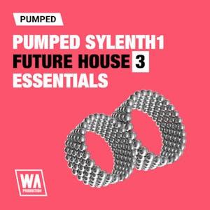 Pumped Sylenth1 Future House Essentials 3
