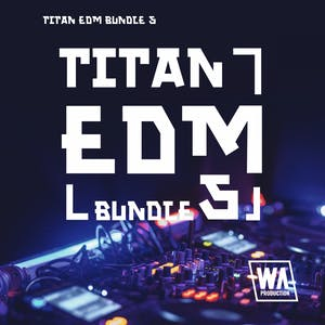 Titan EDM Bundle 5