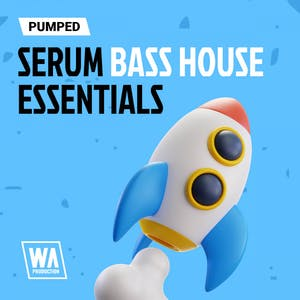 Pumped Serum Bass House Essentials