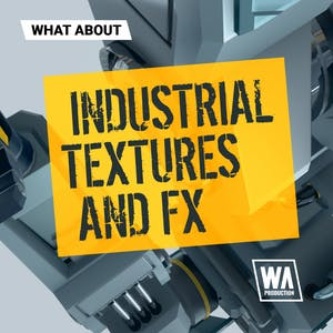 Industrial Textures and FX